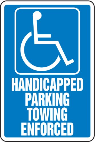 (HANDICAPPED PARKING TOWING ENFORCED (W/GRAPHIC) Sign - 18