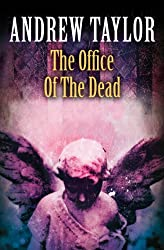 The Office of the Dead: Roth Trilogy Book 3 (The Roth Trilogy)