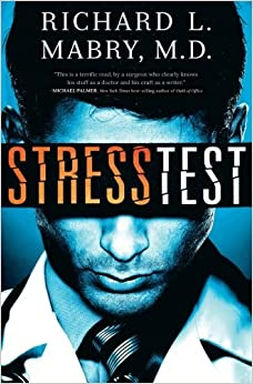 Stress Test by Richard L. Mabry (2013-04-08)