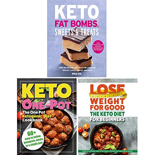 Keto Fat Bombs, Sweets & Treats, The Keto Diet for Beginners, The One Pot Ketogenic Diet Cookbook 3 Books Collection Set