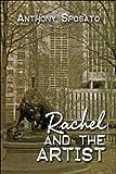Rachel and the Artist, Anthony Sposato, 1605637122
