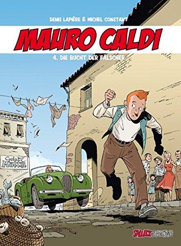 Die Bucht der Fälscher (Mauro Caldi)