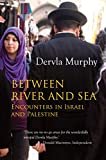 img - for Between River and Sea: Encounters in Israel and Palestine book / textbook / text book