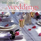 img - for Little Book of Weddings by Editors Southwater (2003-05-30) book / textbook / text book