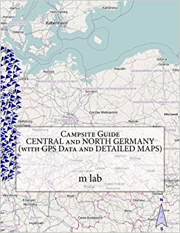 Central Germany Map.Campsite Guide Central And North Germany With Gps Data And Detailed