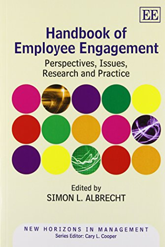 Handbook of Employee Engagement: Perspectives, Issues, Research and Practice (New Horizons in Management Series/Elgar Original Reference)