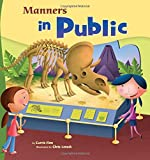 Manners in Public (Way To Be!: Manners)
