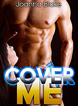 Cover Me (New Adult, Rock Star, Billionaire) (ROCK GODS Book 3) by [Blake, Joanna]