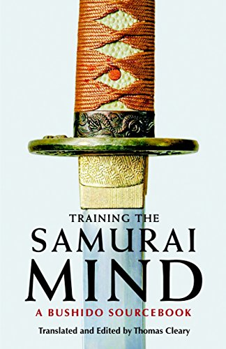 Training the Samurai Mind: A Bushido Sourcebook