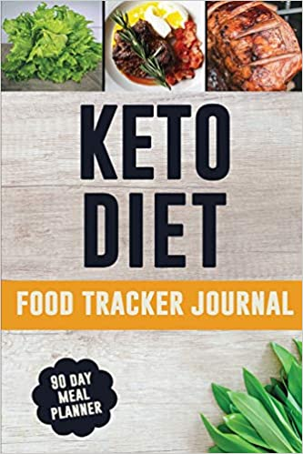 Keto Diet Food Tracker Journal: A Daily Food Journal to Help You Lose Weight and Become Your BEST Self | Track and Plan Your Low Carb Meals (90 Days Ketogenic Meal Planner)