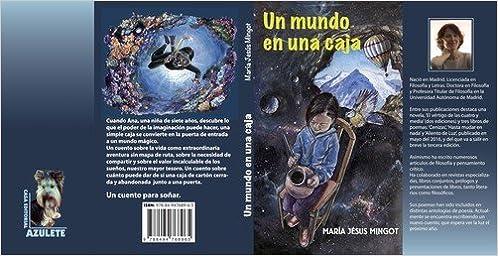 Un mundo en una caja: Amazon.es: Mingot, María Jesús: Libros