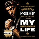 "My Infamous Life: The Autobiography of Mobb Deep's Prodigy | Albert ""Prodigy"" Johnson,Laura Checkoway"