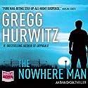 The Nowhere Man: Orphan X, Book 2 Hörbuch von Gregg Hurwitz Gesprochen von: Scott Brick