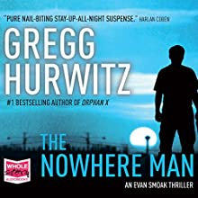 The Nowhere Man: Orphan X, Book 2 Audiobook by Gregg Hurwitz Narrated by Scott Brick