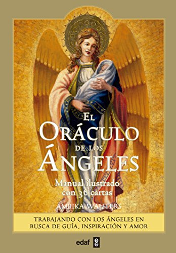 El oraculo de los angeles (Spanish Edition) [Ambika Wauters] (Tapa Blanda)
