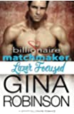 Lazer Focused: A Jet City Billionaire Romance (The Billionaire Matchmaker) (Volume 1)