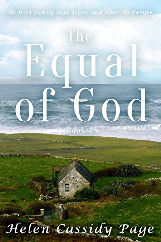 the-equal-of-god-book-4-a-saga-of-ireland-before-and-after-the-famine