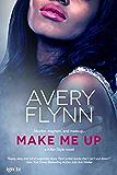 Make Me Up (Killer Style Book 3)