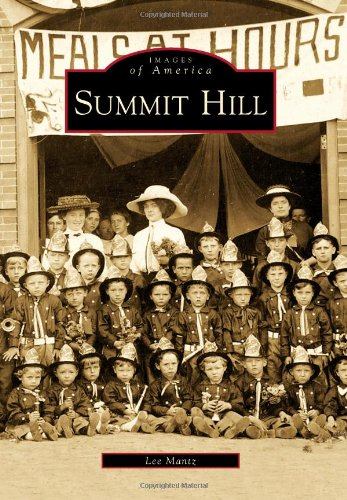 Summit Hill (Images of America) (Stone Works Summit)
