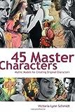 45 Master Characters, Victoria Schmidt, 1582975221