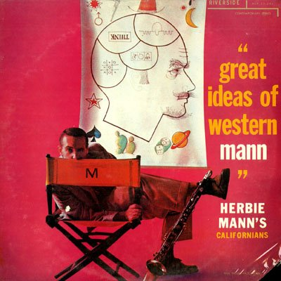 Herbie Manns Californians Great Ideas Of Western Mann Amazon