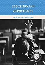 Education and Opportunity (Values and Capitalism)