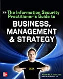 A Security Practitioners Guide to Information Security, Ely, Adam, 0071799117