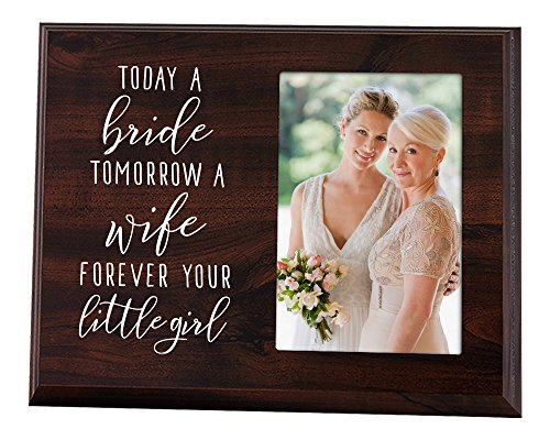 Elegant Signs Mother of The Bride Gift - Today a Bride, Tomorrow a Wife, Forever Your Little Girl Picture ()