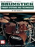 Drumstick Finger Systems and Techniques, Mat Marucci, 0786657049