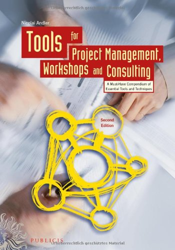 [PDF] Tools for Project Management, Workshops and Consulting, 2nd Edition Free Download | Publisher : Wiley | Category : Computers & Internet | ISBN 10 : 3895783706 | ISBN 13 : 9783895783708