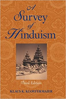 A Survey of Hinduism: Third Edition