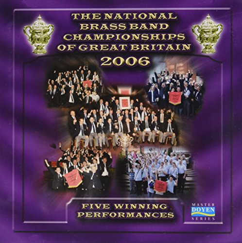 The National Brass Band Championships of Great Britain 2006
