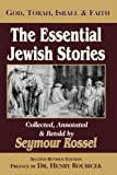 img - for The Essential Jewish Stories: God, Torah, Israel & Faith book / textbook / text book