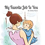 My Favorite Job Is You