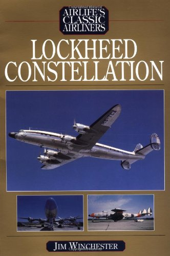 Lockheed Constellation (Airlife's Classic Airliners) pdf