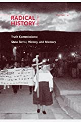 Truth Commissions: State Terror, History, and Memory (A Special Issue of Radical History Review) by Greg Grandin (2007-03-25) Unknown Binding