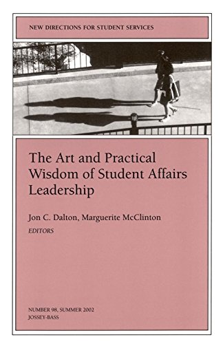 Download [The Art and Practical Wisdom of Student Affairs Leadership] (By: Jon C. Dalton) [published: July, 2002] pdf