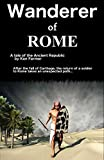 img - for Wanderer of Rome: A Tale of the Ancient Republic book / textbook / text book