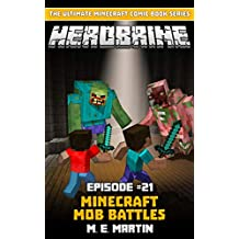 HEROBRINE Episode 21: Minecraft Mob Battles (Herobrine Comic Book Series)