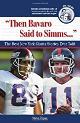 """Then Bavaro Said to Simms. . ."": The Best New York Giants Stories Ever Told (Best Sports Stories Ever Told)"