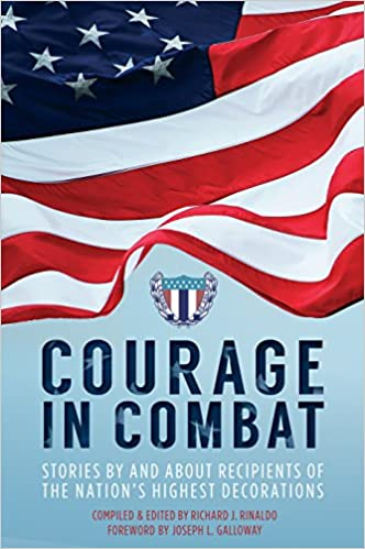Courage in Combat: Stories By and About Recipients of the Nation's Highest Decorations