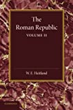 The Roman Republic: Volume 2, Heitland, William Everton, 1107660068