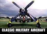 Classic Military Aircraft, Jim Winchester, 1907446397