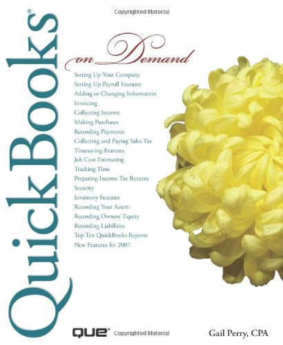QuickBooks 2007 On Demand by Que Publishing
