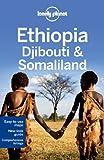 Lonely Planet Ethiopia, Djibouti & Somaliland (Travel Guide)