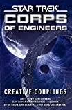 Star Trek: Corps of Engineers: Creative Couplings (Star Trek: Starfleet Corps of Engineers Book 10)