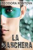 La Maschera: Volume 2