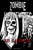 Zombie Housewives, Ami Blackwelder, 1500145688