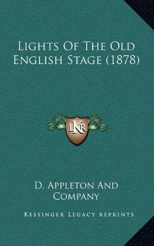 Download Lights Of The Old English Stage (1878) pdf epub