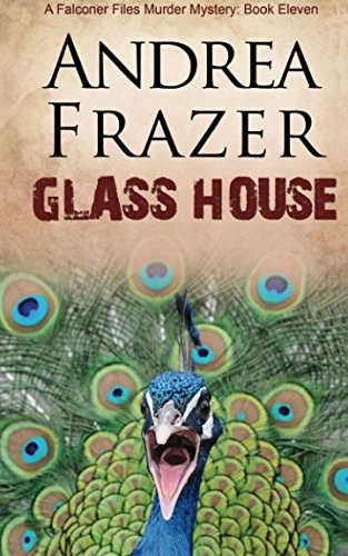Glass House: The Falconer Files - File 11 (Volume ()